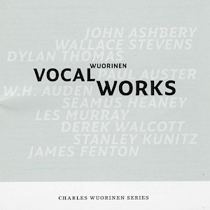 Vocal Works (Charles Wuorinen Series)-cover