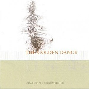 The Golden Dance, Five, Amplified Violin Concerto (Charles Wuorinen Series)-cover