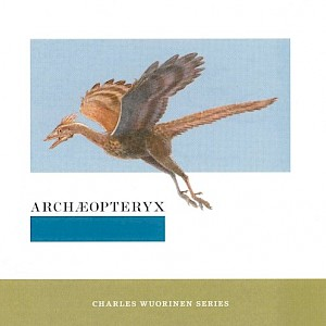 Archaeoptryx, Hyperion,  Schoenberg Orchestra Variations arr by Wuorinen (Charles Wuorinen Series)-cover