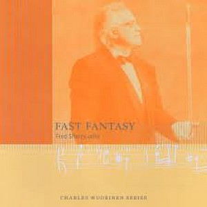 Fast Fantasy performed by Fred Sherry (Charles Wuorinen Series)-cover